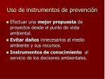 uso de instrumentos de prevenci n