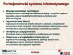 funkcjonalno systemu informatycznego