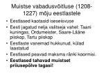 muistse vabadusv itluse 1208 1227 m ju eestlastele