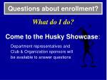 questions about enrollment