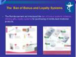 the ban of bonus and loyalty systems
