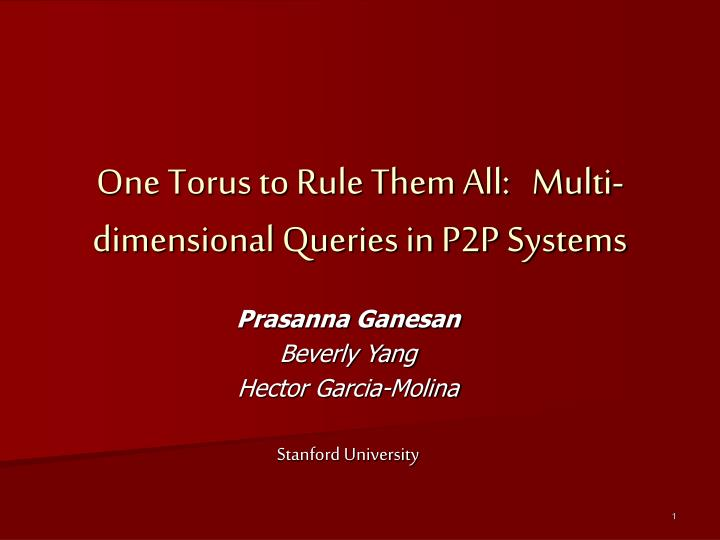 one torus to rule them all multi dimensional queries in p2p systems n.