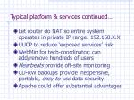 typical platform services continued