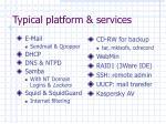 typical platform services
