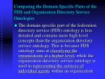 comparing the domain specific parts of the fds and organization directory service ontologies