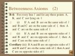 betweenness axioms 2
