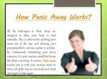 how panic away works