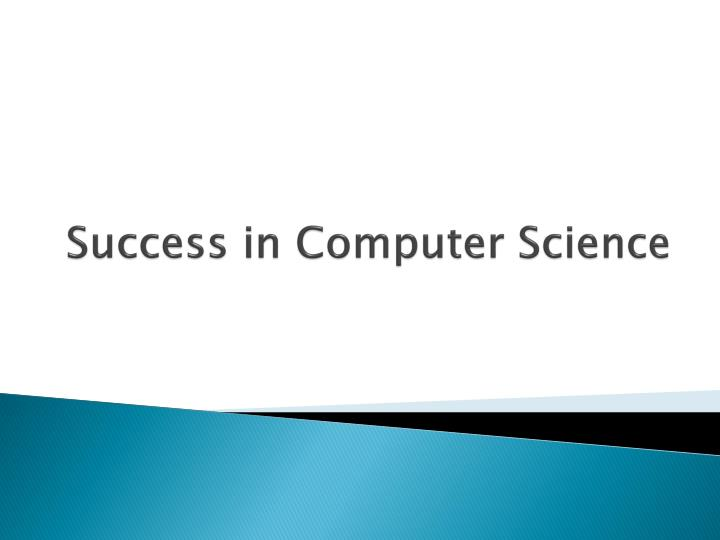 success in computer science n.