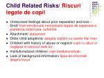 child related risks riscuri legate de copil