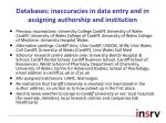 databases inaccuracies in data entry and in assigning authorship and institution