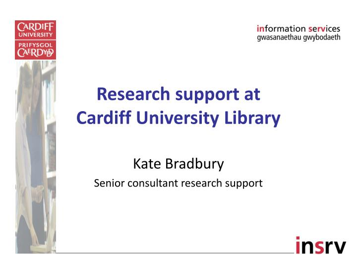 research support at cardiff university library n.