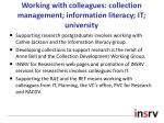 working with colleagues collection management information literacy it university