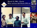 march 12 1986 oracle what amount did oracle ipo at
