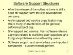 software support structures