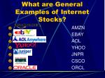 what are general examples of internet stocks