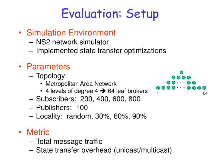 Evaluation: Setup