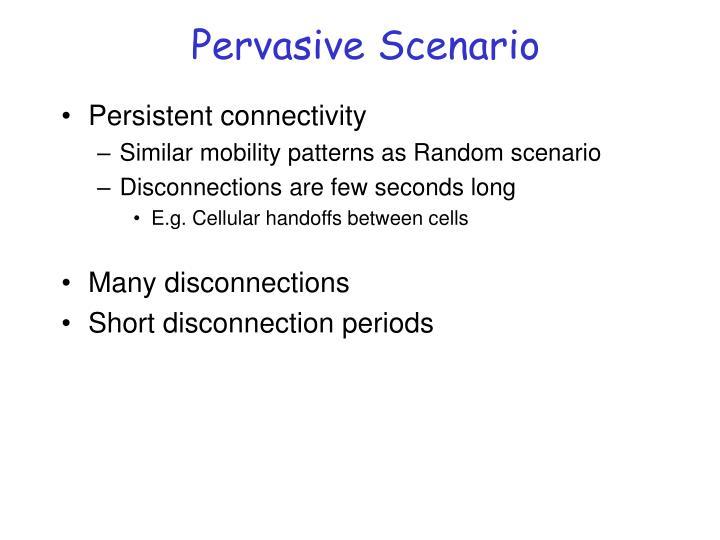 Pervasive Scenario