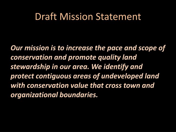 Draft Mission Statement