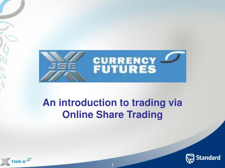 an introduction to trading via online share trading n.