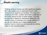 wealth warning