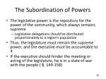 the subordination of powers