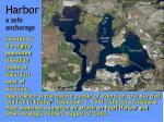 harbor a safe anchorage