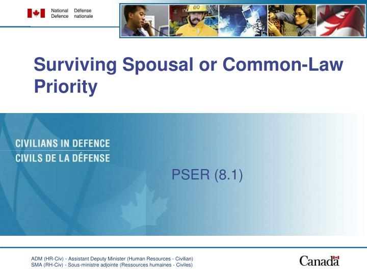Surviving spousal or common law priority