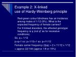 example 2 x linked use of hardy weinberg principle