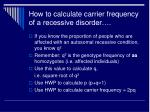 how to calculate carrier frequency of a recessive disorder