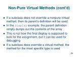 non pure virtual methods cont d