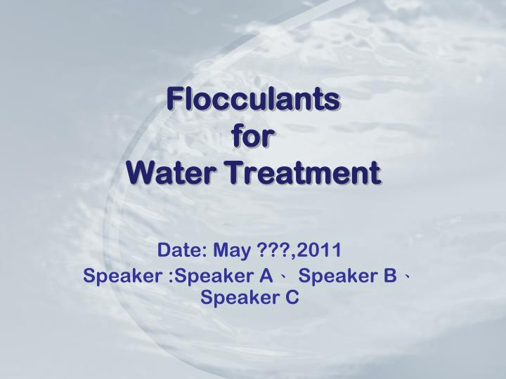 f locculants for water treatment n.