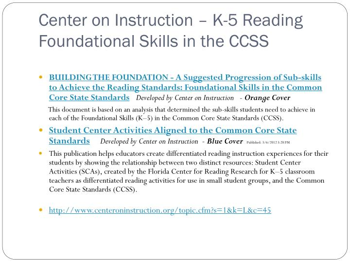 Center on Instruction – K-5 Reading Foundational Skills in the CCSS