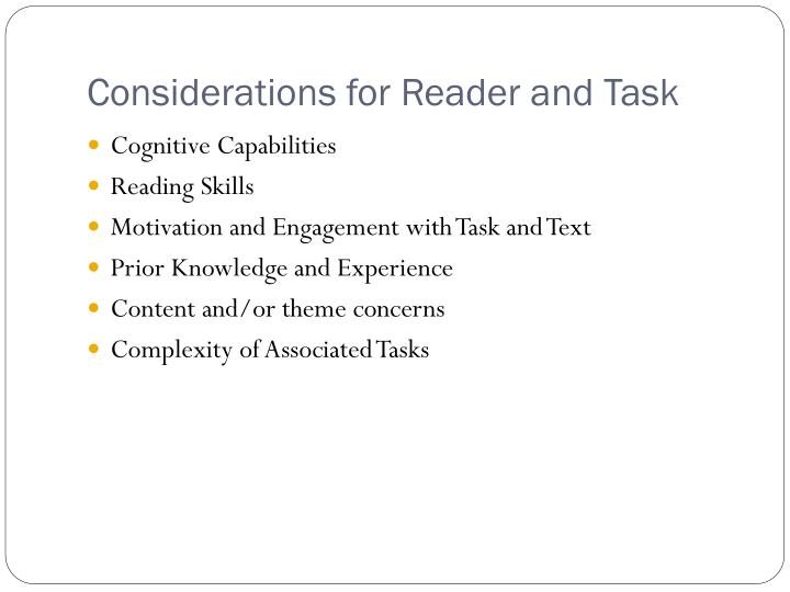 Considerations for Reader and Task