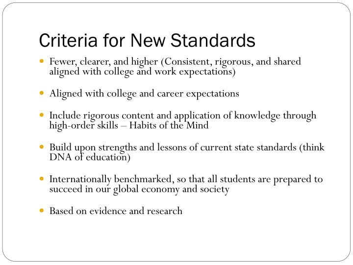 Criteria for new standards