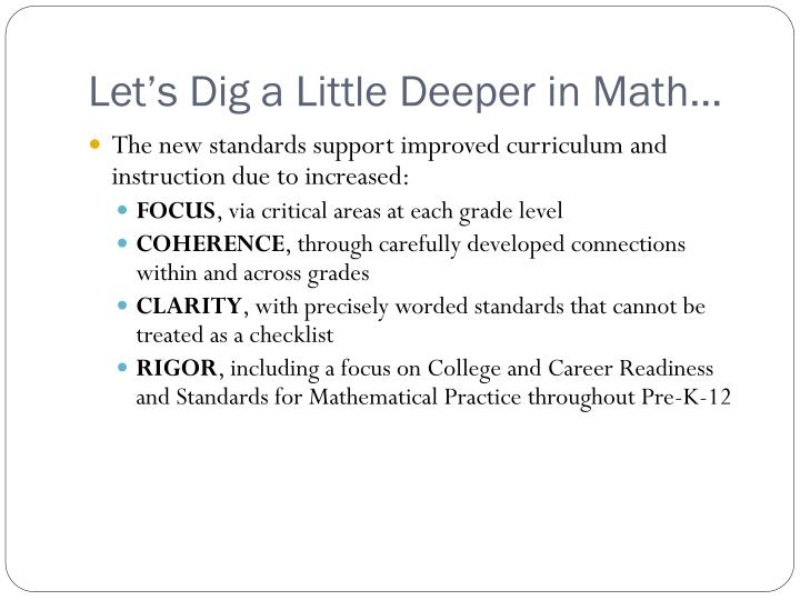 Let's Dig a Little Deeper in Math…