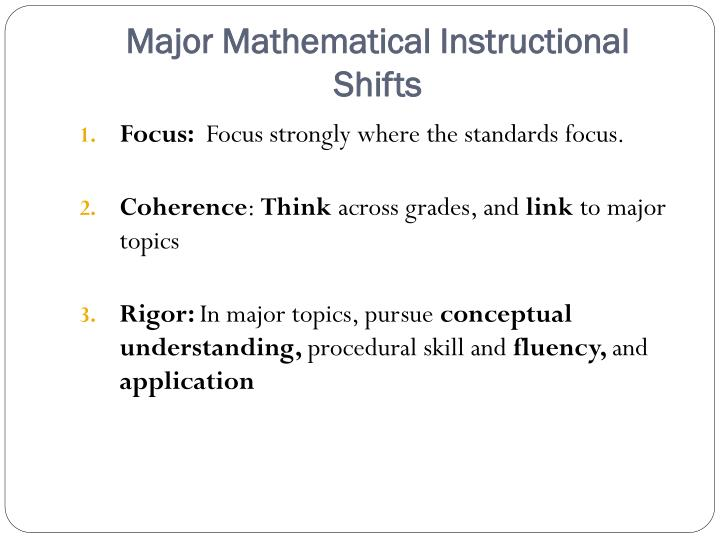 Major Mathematical Instructional Shifts