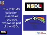 the prisms collection assembles resource reviews as part of the nsdl