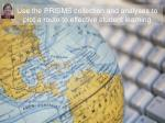 use the prisms collection and analyses to plot a route to effective student learning