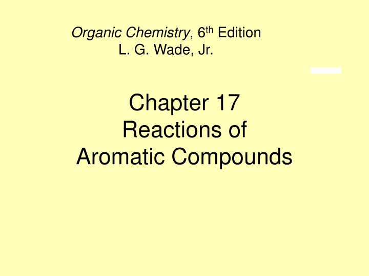 chapter 17 reactions of aromatic compounds n.