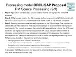 processing model orcl sap proposal rm source processing 2 3