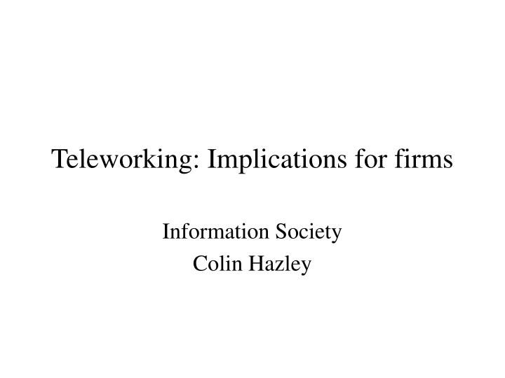 teleworking implications for firms n.