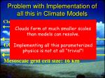problem with implementation of all this in climate models1