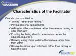 characteristics of the facilitator