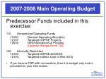 2007 2008 main operating budget2