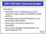 2007 2008 main operating budget6