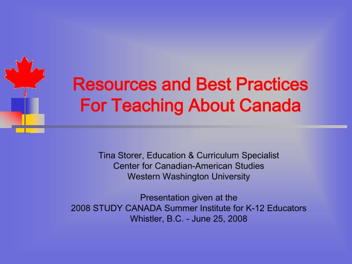 resources and best practices for teaching about canada n.