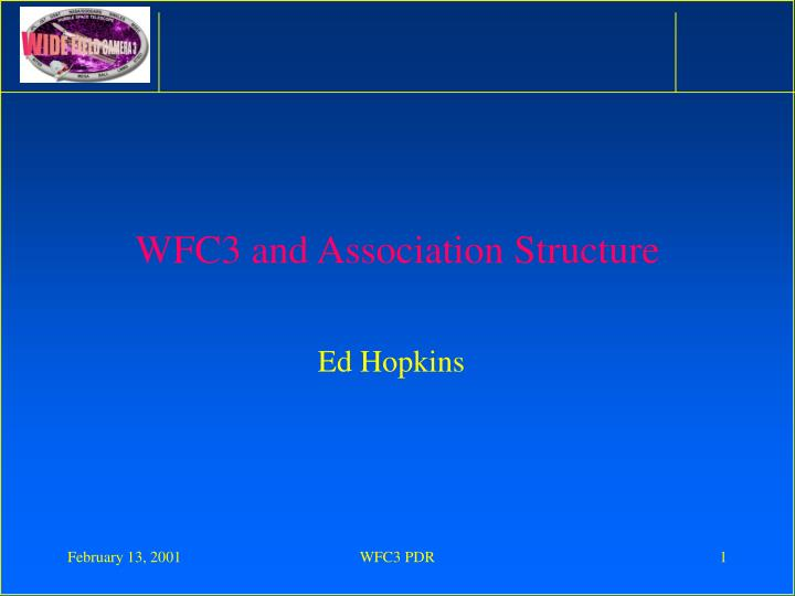 wfc3 and association structure n.