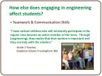 how else does engaging in engineering affect students