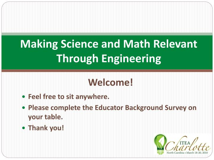 making science and math relevant through engineering n.