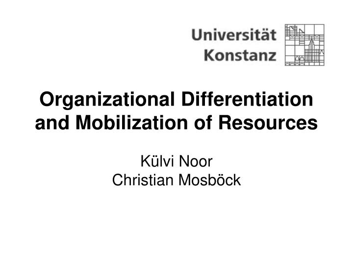 organizational differentiation and mobilization of resources n.